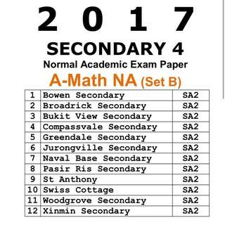 2017 Sec 4 A Maths NA Exam Papers / SET B /  Normal Academic / NA / A-Maths / AMath / Additional Mathematics / Amaths / Secondary 4 / Exam Paper / Prelim Paper / Top school paper / Past Year Papers / 4044