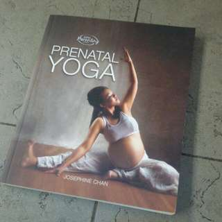 Prenatal Yoga by Josephine Chan (MPH Parenting Series)