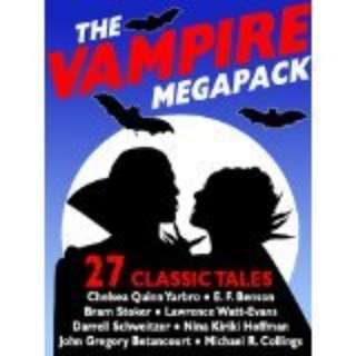🚚 The Vampire Megapack: 27 Modern and Classic Vampire Stories