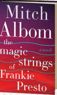 (ebook) The magic string of frankie presto by mitch albom