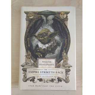 Hardbound - William Shakespeare's The Empire Striketh Back by Ian Doescher