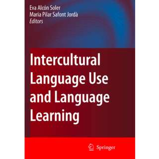 Intercultural Language Use and Language Learning (287 Page Mega eBook)