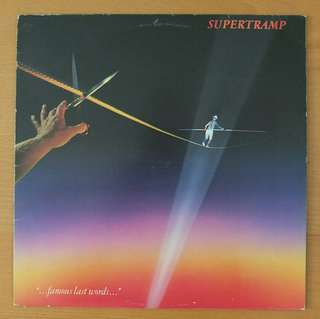 "Vinyl LP: Supertramp ""... famous last words..."" /It's raining again"