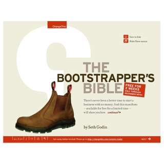 The Bootstrapper's Bible: How to Start and Build a Business with a Great Idea and (Almost) No Money (103 Page Mega Full Colored eBook)
