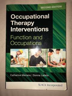 Occupational Therapy Interventions: Function and Occupations (2nd Edition)