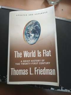 The World is Flat by Thomas L Friedman