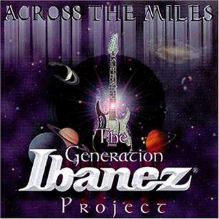 Across The Miles – Generation Ibanez Project CD