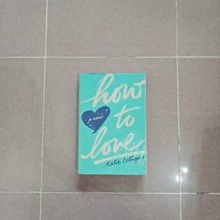 How To Love [Book]
