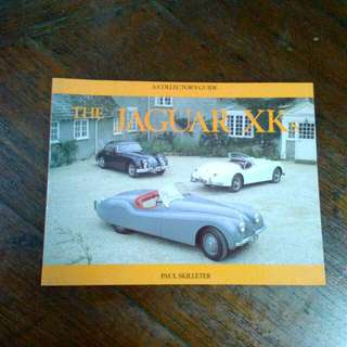 A Collector's Guide The Jaguar XKs
