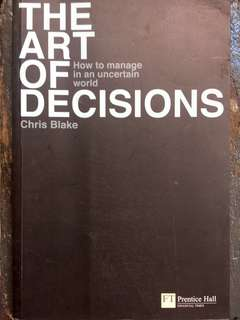 The Art of Decisions
