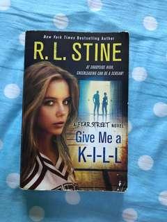 Give Me A K-I-L-L -R. L. Stine