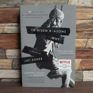 Thirteen Reasons Why - The Novel