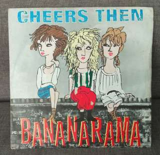 "arth7 BANANARAMA Cheers Then 7"" Inch Single Vinyl Record"