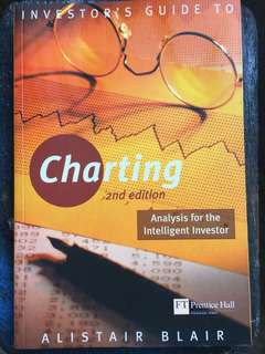 Investor's Guide to Charting: An Analysis for the Intelligent Investor by Blair, Alistair. 2nd (second) Edition (2003)