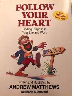 Follow your heart Andrew Matthews