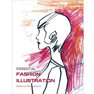 Essential Fashion Illustration (Perfect Paperback) by Maite Lafuente (Author)