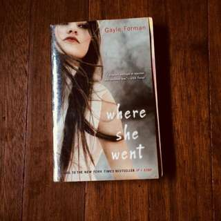 Where She Went (Sequel of If I Stay by Gayle Forman)