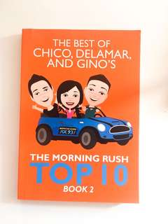 The Best of Chico, Delamar, and Gino's The Morning Rush Top 10 Book 2