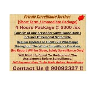 Private Surveillance Services - Short Term Services
