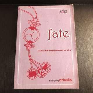 Fate: Saat Nasib Mempertemukan Kita