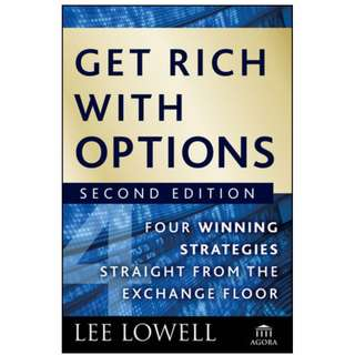 Get Rich with Options: Four Winning Strategies Straight from the Exchange Floor (276 Page Mega eBook)