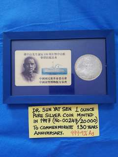 DR. SUN YAT SEN 1 OUNCE PURE SILVER COIN (999.9% Ag) MINTED IN 1997 TO COMMEMORATE 130 YEARS ANNIVERSARY.   NO.00247/20000.