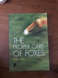 The Proper Care of Foxes