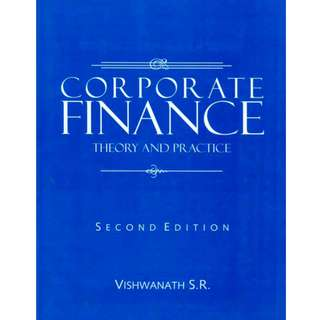 Corporate Finance: Theory and Practice (764 Page Mega eBook)