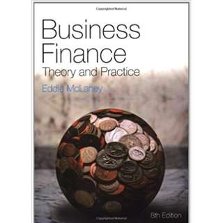 Business Finance: Theory And Practice (537 Page Mega Full Colored eBook)
