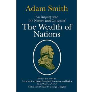 An Inquiry into the Nature and Causes of the Wealth of Nations (By Adam Smith) (786 Page Mega eBook)