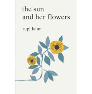 ✨ The Sun and Her Flowers - Rupi Kaur ✨
