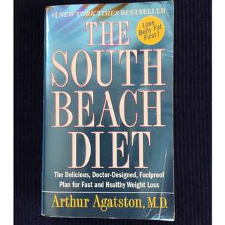 The South Beach Diet by Arthur Agatston, MD