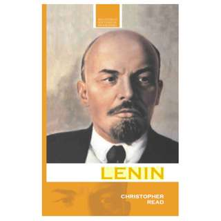 Lenin: A Revolutionary Life (Routledge Historical Biographies) (333 Page Mega eBook)