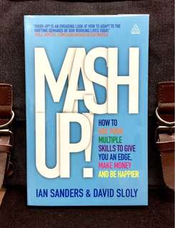 # Highly Recommended《Bran-New + How To Maximize Your Competitve Edge By Mixing Up Multi-Expertise & Experience In You》Ian Sanders & David Sloly - MASH-UP : How to Use Your Multiple Skills to Give You an Edge, Earn More Money and Be Happier