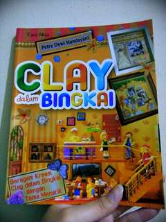 Clay Dalam Bingkai