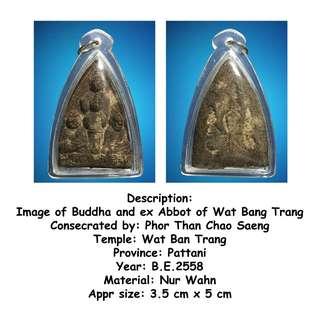 Thai Amulets - Image of Buddha and Ex Abbot of Wat Bang Trang