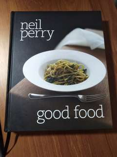 Good Food by Neil Perry