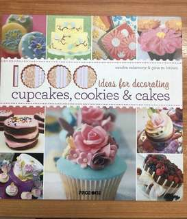 1000 ideas for decorating cakes, cookies and cupcakes