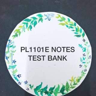 PL1101E TEXTBOOK TESTBANK NOTES
