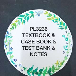 PL3236 NOTES TEXTBOOK CASEBOOK TESTBANK