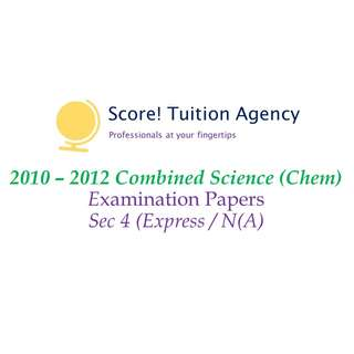 🚚 *SALE* 2010-2012 Sec 4 Comb Sci (Chem) Examination Papers (Express, Normal (Academic)