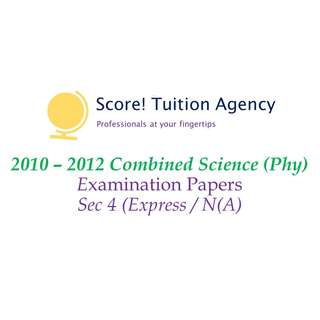 🚚 *SALE* 2010-2012 Sec 4 Comb Sci (Phy) Examination Papers (Express, Normal (Academic)