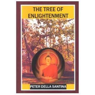 The Tree of Enlightenment: An Introduction To The Major Traditions of Buddhism (402 Page Mega eBook)