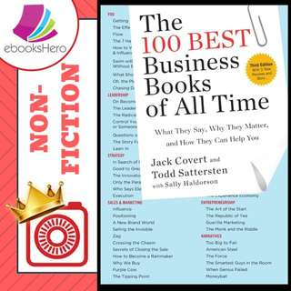 The 100 Best Business Books of All Time: What They Say, Why They Matter, and How They Can Help You by Jack Covert