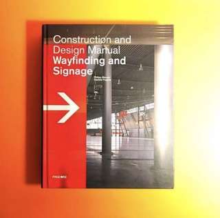 Construction And Design Manual Wayfinding And Signage