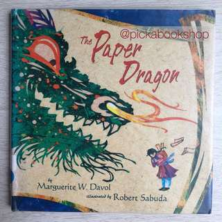 [1st Edition] The Paper Dragon - Marguerite W Davol & Robert Sabuda - Preloved