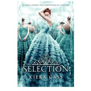 Ebook The Selection (The Selection #1) - Kiera Cass