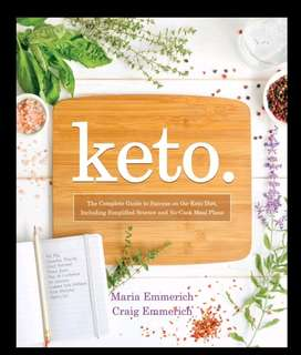 Ebook: Keto: The Complete Guide to Success on The Keto...