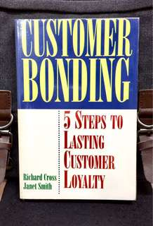 《Preloved Paperback + The Pathway to Customer Loyalty》 Richard Cross & Janet Smith - CUSTOMER BONDING - 5 Step To Lasting Customer Loyalty