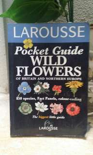 LAROUSSE Pocket Guide Wild Flowers